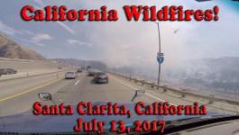 Santa Clarita California Wildfire – July 13, 2017 [Video]