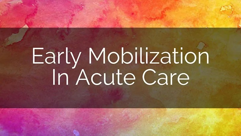 early-mobilization-ot.