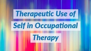 ot-therapeutic-use-self1