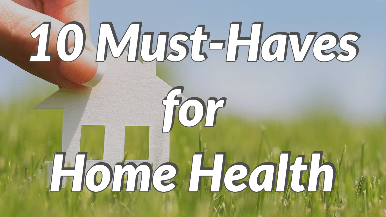 ot-home-health-must-haves-main