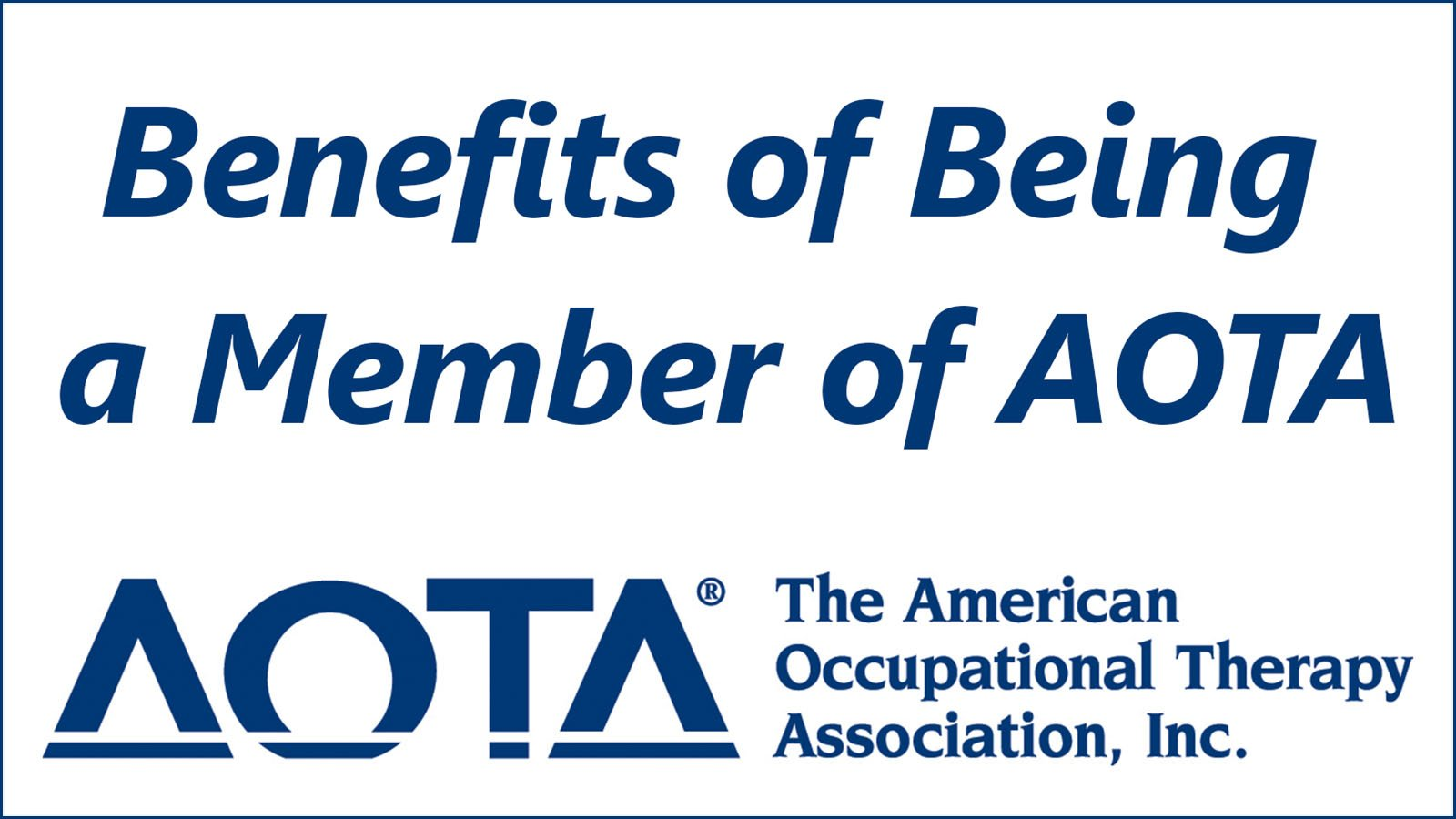 benefits of being a member of AOTA