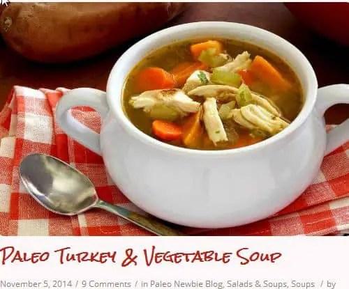 Paleo Turkey & Vegetable Soup from Paleo Newbie – Chicken/Turkey, Hearty, Sweet Potato