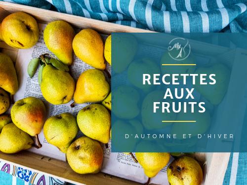 Recettes aux fruits d'automne et d'hiver du blog My Parisian Kitchen