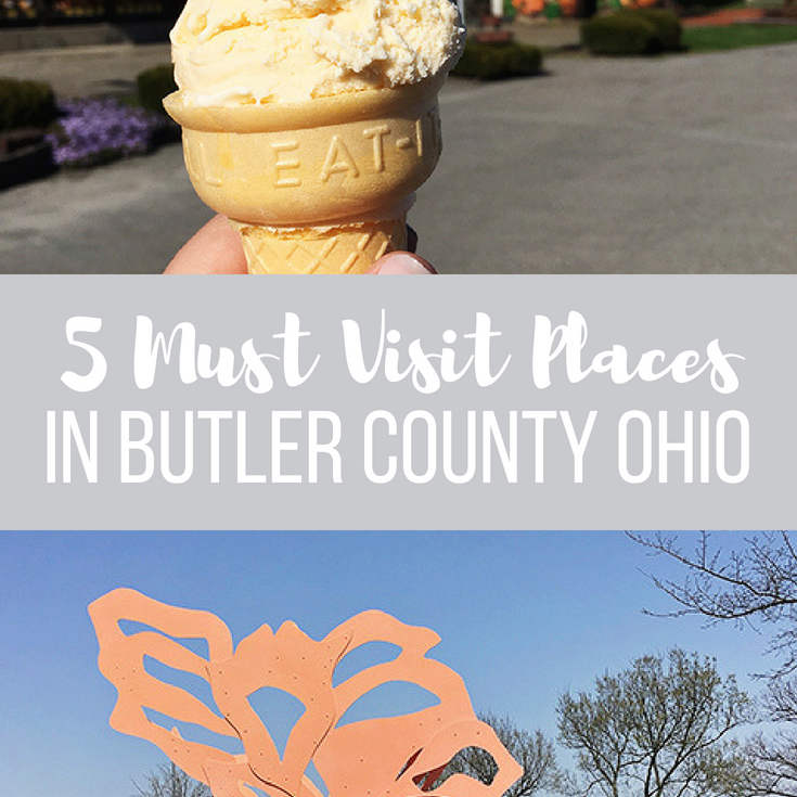 5 Must Visit Places in Butler County Ohio
