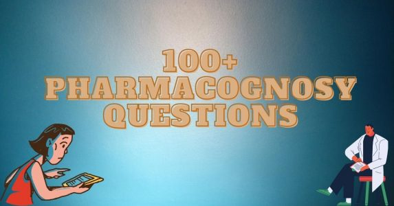 100 Pharmacognosy questions