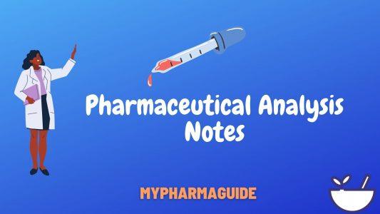 Pharmaceutical Analysis Notes Free Download – 2020