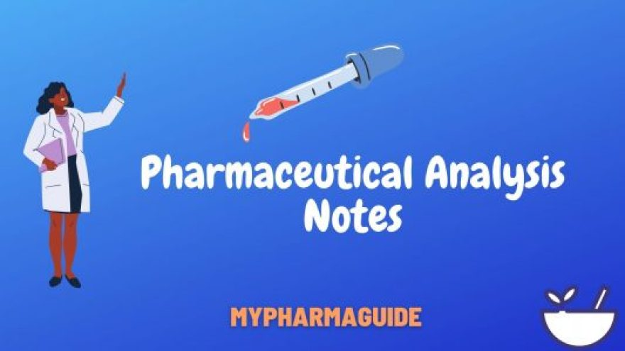 Pharmaceutical Analysis Notes Free Download - 2020