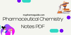 Pharmaceutical Chemistry Notes PDF