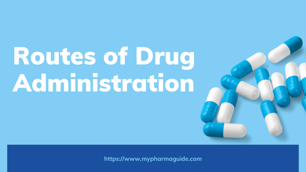 Route Of Drug Administration Free Pharmacology Note – 2021