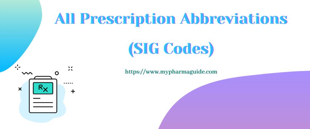 Master List of Prescription Abbreviations (Sig Codes)