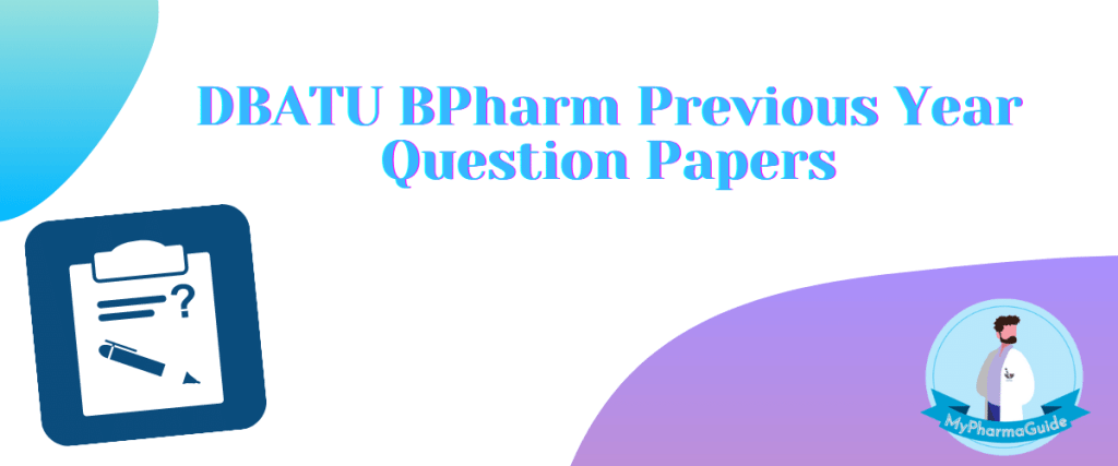 DBATU BPharm Previous Year Question Papers Download