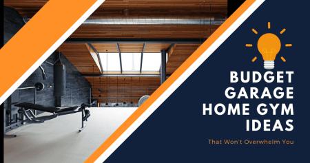Budget Garage Home Gym Ideas
