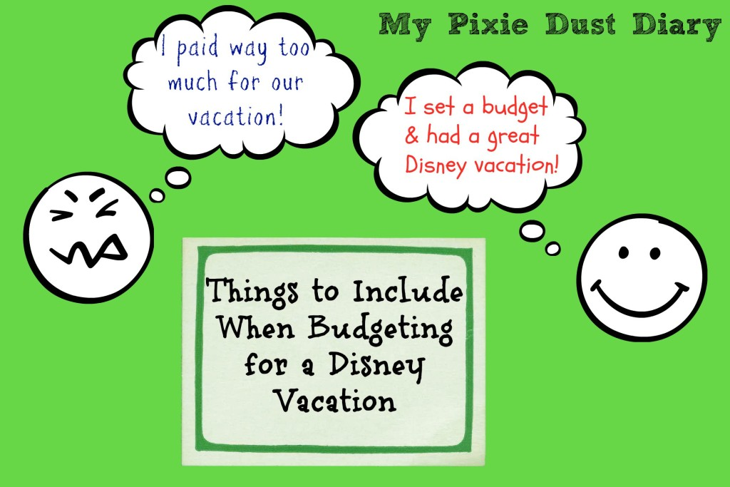 How to Budget for Your Disney Vacation | Always Moving Mommy.com | Don't be disappointed while you're planning your Disney vacation.  Start with getting your budget in line.