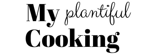 my plantiful cooking