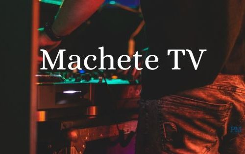 Machete Tv, Twitch, Machete Production, Machete Mob, Hell Raton, Manuelito,