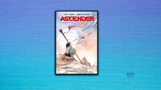 Ascender di Jeff Lemire e Dustin Nguyen, Bao Publishing, lettura, graphic novel,