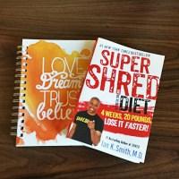 Super Shred Diet Week 1: Foundation + Midweek Update