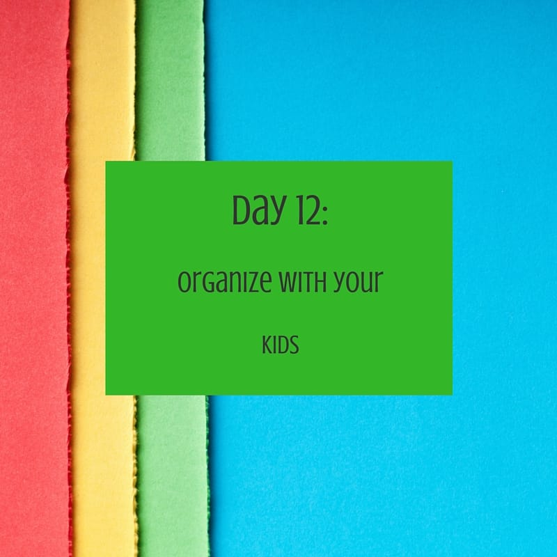 organize kids day 12