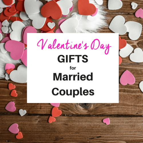 Valentine's Day Gifts for Married Couples: Keeping it Real