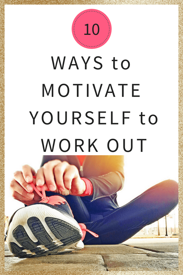 10 Surefire ways to motivate you to workout when you would rather not exercise. No more excuses. #workouts #fitness
