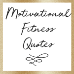 Motivate to Work Out Quotes