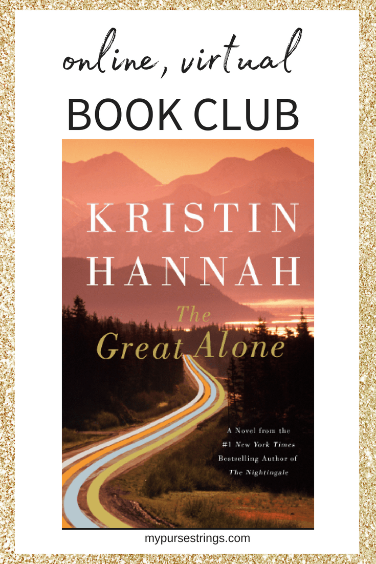 Check out our next online, virtual book club selection. The Great Alone by Kristin Hannah. Join our book club discussion live on Facebook or add to the discussion at any time. For more info about our book club, click here: www.facebook.com/groups/mypursestringsvirtualbookclub #bookclub