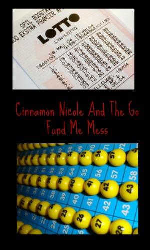 Cinnamon Nicole And The Go Fund Me Mess