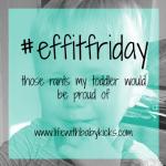 #effitfriday – 29th January 2016