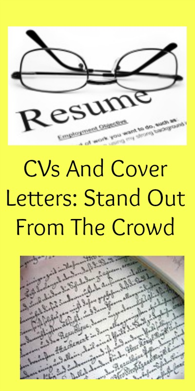 CVs And Cover Letters: Stand Out From The Crowd
