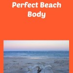 How To Get That Perfect Beach Body