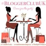 Blogger Club UK #25