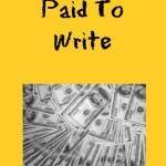 How To Get Paid To Write