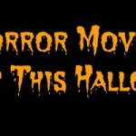 11 Horror Movies To Watch This Halloween