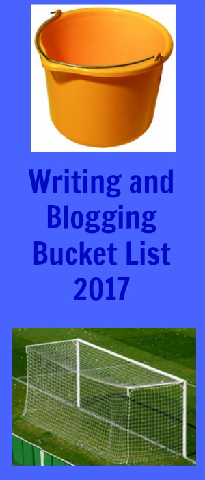 Writing and Blogging Bucket List 2017