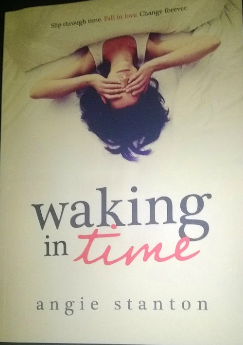 Waking in Time by Angie Stanton: Book Review