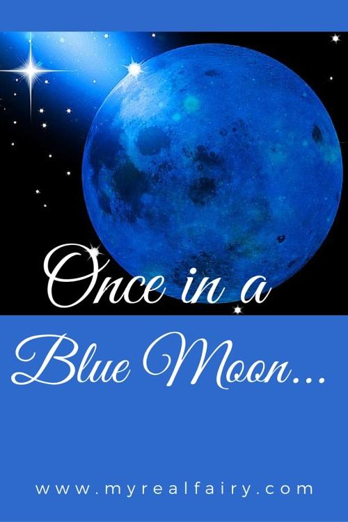 Blue Moon….