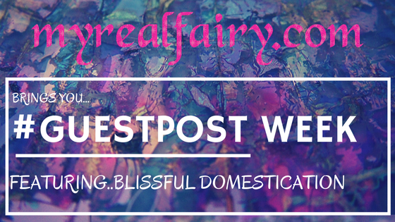 #guestpost week featuring Blissful Domestication