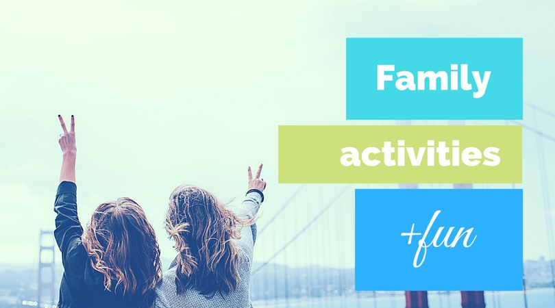 Family Activities and Fun