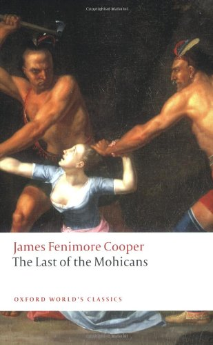 The Last of the Mohicans (Oxford World's Classics)