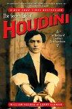 The Secret Life of Houdini: The Making of America's First Superhero