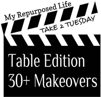30+ table makeovers from My Repurposed Life-something for everyone