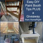 Easy DIY Paint Booth Tips Plus a GIVEAWAY