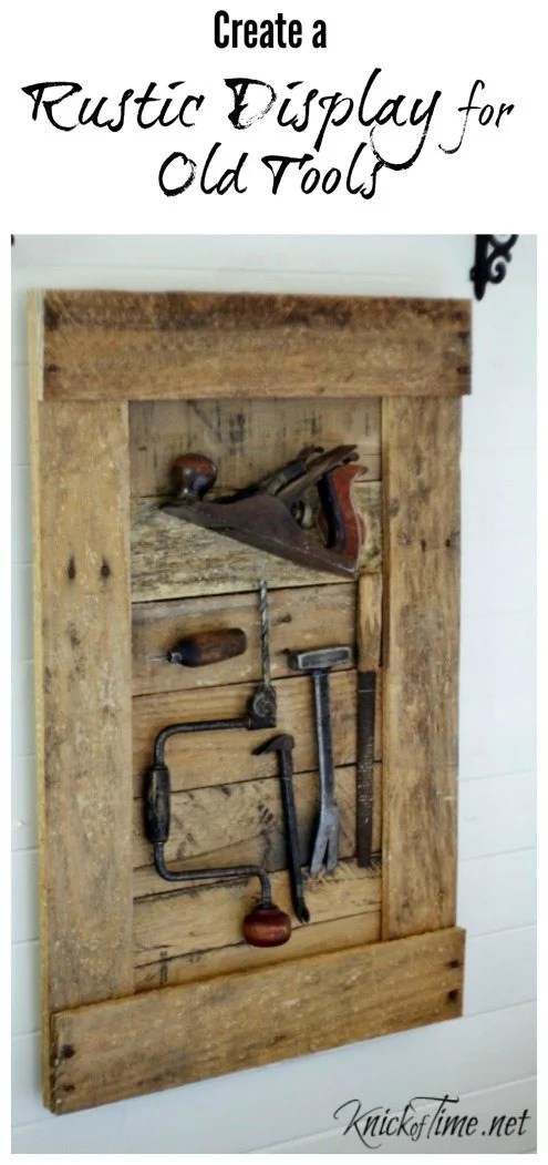 Rustic Tools Display