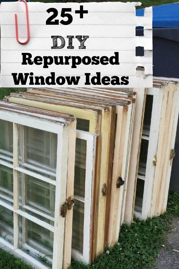 25 DIY repurposed window ideas MyRepurposedLife.com