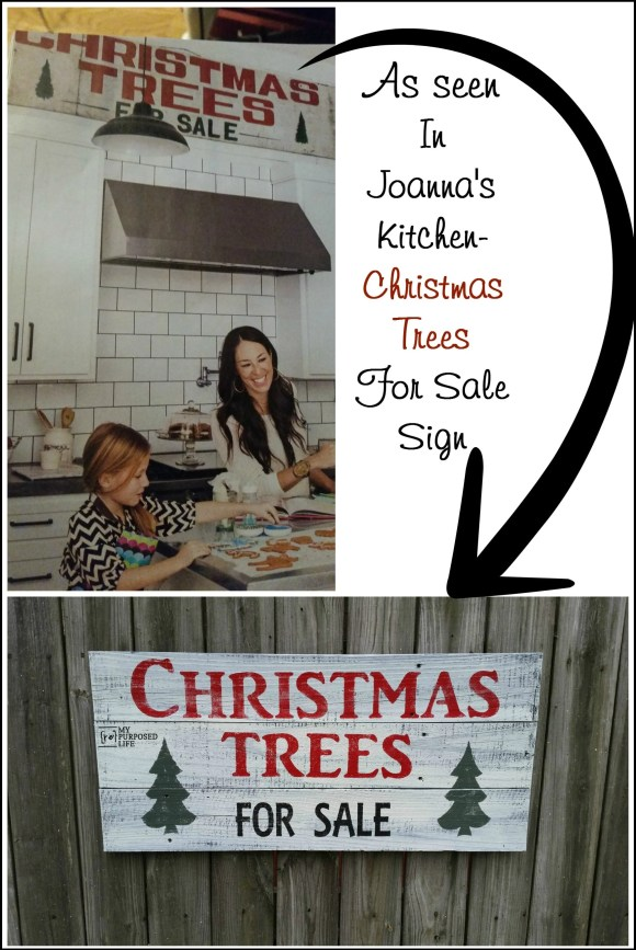 joanna gaines kitchen christmas trees for sale sign myrepurposedlife-com