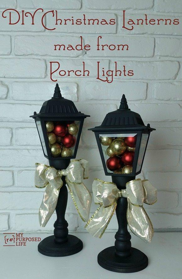 diy Christmas Lanterns made from porch lights MyRepurposedLife.com