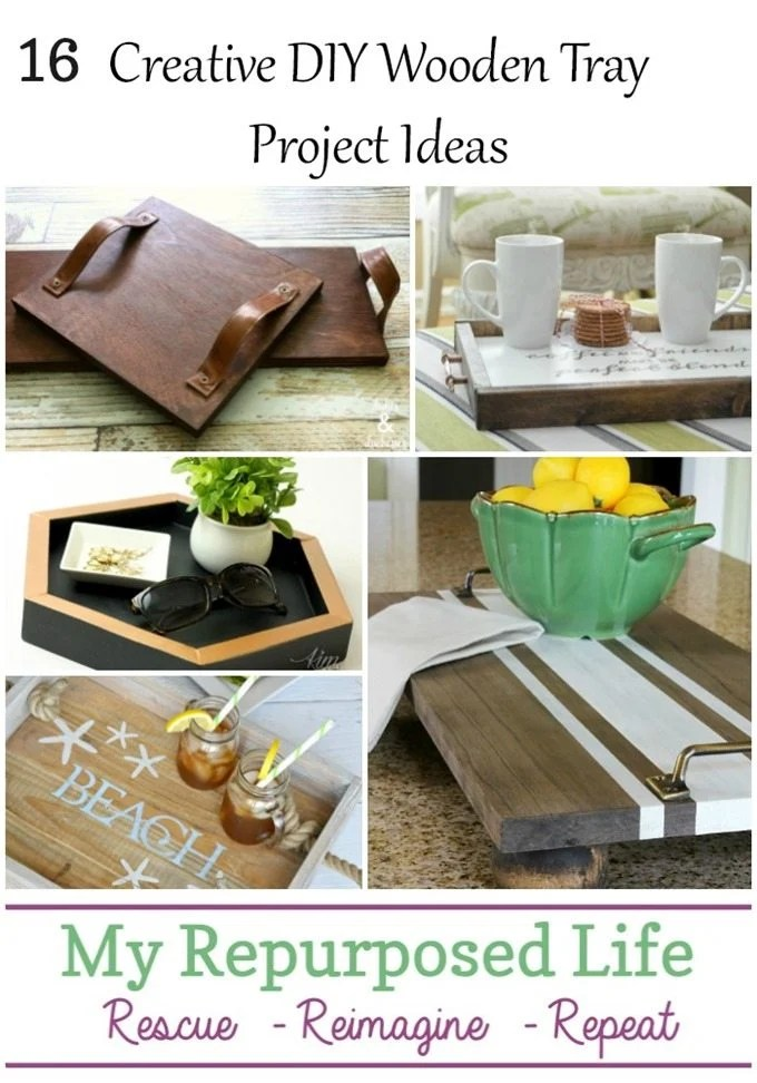 I have a collection of DIY Tray Ideas to inspire your creativity. These 16 creative DIY wooden tray project ideas will show you new ways to use your serving trays. Wooden trays are not just for serving drinks and food.If you love farmhouse, beachy - coastal or rustic decor there is a diy tray to inspire you. #MyRepurposedLife #repurposed #trays via @repurposedlife