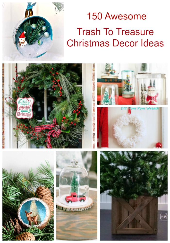This collection of over 150 trash to treasure Christmas Decor Ideas from 7 top DIY bloggers will have you trying to decide what to make first. #MyRepurposedLife #repurposed #trashtotreasure #christmas #decor #ideas via @repurposedlife