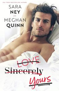 Book review Love, Sincerely, Yours by Sara Ney & Meghan Quinn