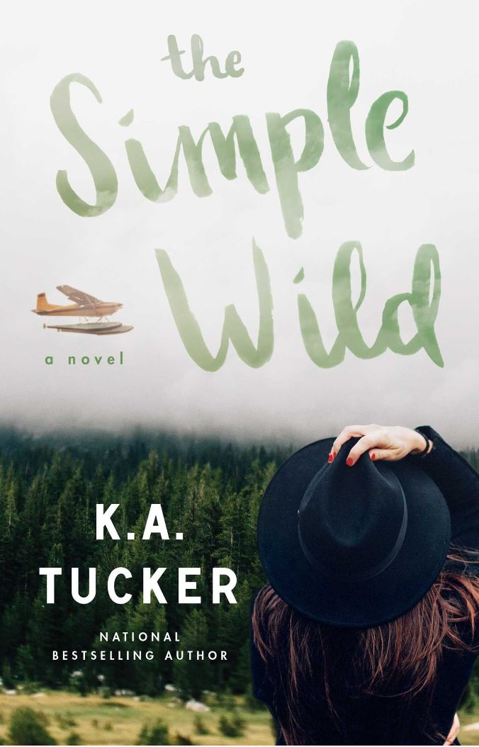The Simple Wild by K.A. Tucker